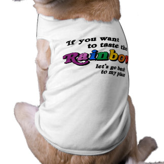 If you want to taste the rainbow pet t-shirt