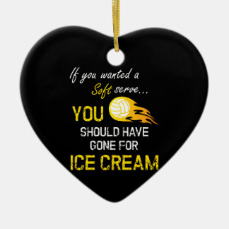 If You Wanted A Soft Serve Ice Cream - Volleyball Ceramic Ornament