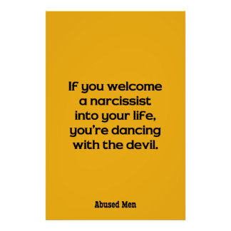 If You Welcome A Narcissist Into Your Life … Poster
