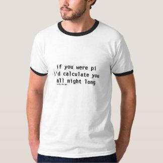 if you were pi shirt