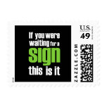 """if you were waiting for a sign"" Slogan  stamps."