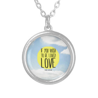 """""""If You Wish to Be Loved, LOVE"""" - Seneca Quote Necklace"""