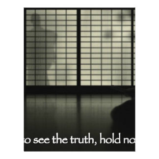if you wish to see the truth hold no opinions letterhead