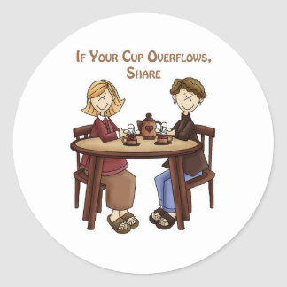If your cup overflows share classic round sticker