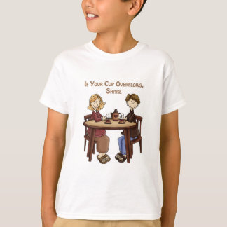If your cup overflows share T-Shirt