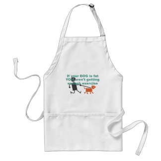 If your dog is fat... aprons