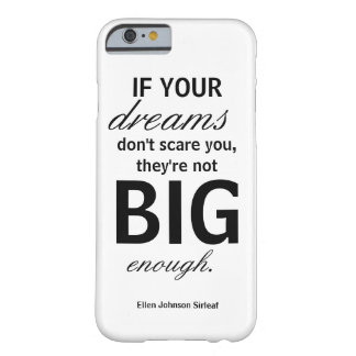 If your dreams don't scare you phone case