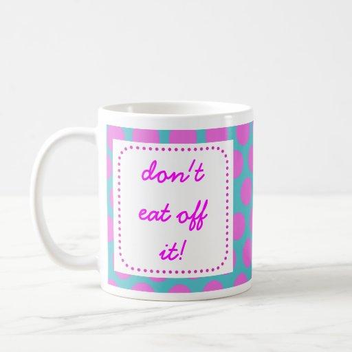 """""""If your floor's not clean"""" mug"""