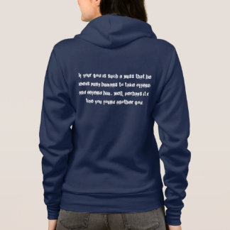 If Your God Is such a Wuss... Hoodie