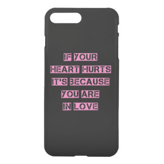 If your heart hurts It's.. iPhone 8 Plus/7 Plus Case