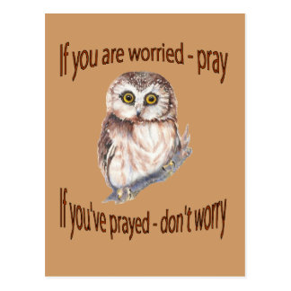 If Your Worried Pray, If you've Prayed Don't Worry Postcard