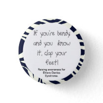 If You're Bendy And You Know It Pinback Button