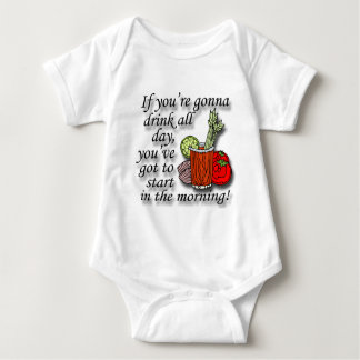 If You're Gonna Drink All Day  black Baby Bodysuit