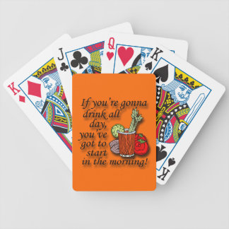 If You're Gonna Drink All Day  black Bicycle Playing Cards