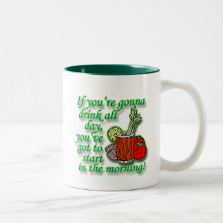 If You're Gonna Drink All Day  green Two-Tone Coffee Mug