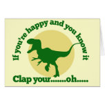 If youre happy and you know it greeting cards