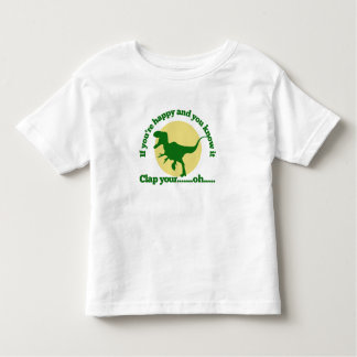 If youre happy and you know it toddler t-shirt