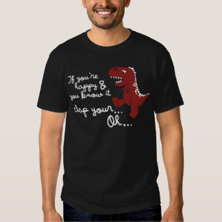 if you're happy and you know it... tshirts