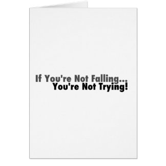 If You're Not Falling... Card