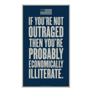 If You're Not Outraged Print