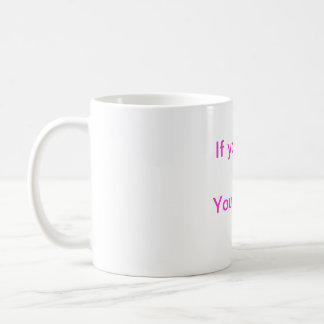 If you're not reliable you're replaceable coffee mug