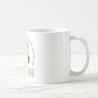 If You're This Cute You Must Be Irish Coffee Mug