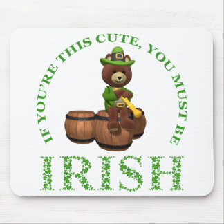 If You're This Cute You Must Be Irish Mouse Pad