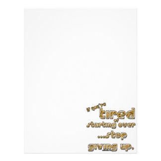 If you're tired of starting over... letterhead