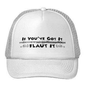 If You've Got It - Flaut It Apparel Hats