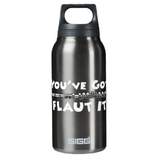 If You've Got It - Flaut It Thermos Water Bottle
