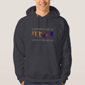 if zombies chase us funny Pullover Hoodie design
