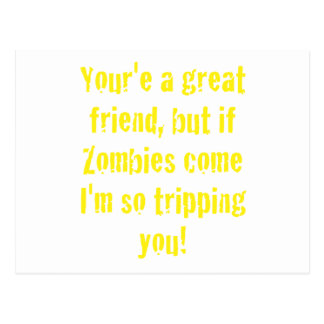 If Zombies Come Im So Tripping You Postcard