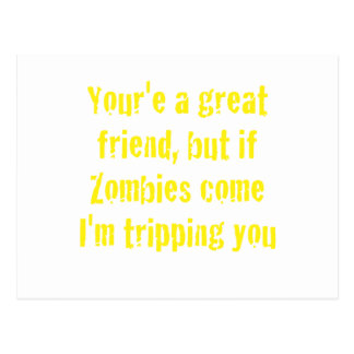 If Zombies Come Im Tripping You Postcard