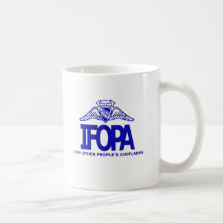 IFOPA I Fly Other People's Airplanes Coffee Mug