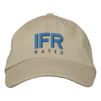 IFR 	Instrument Flight Rules Rated Embroidered Baseball Hat