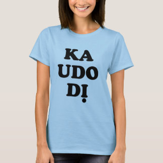 Igbo T shirt - Ka Udo Di - Let there be Peace!