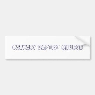 Iglesia baptista del Calvary Etiqueta De Parachoque