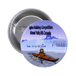 Igloo building competition. pinback button