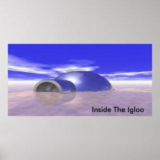 Igloo, Inside The Igloo Poster