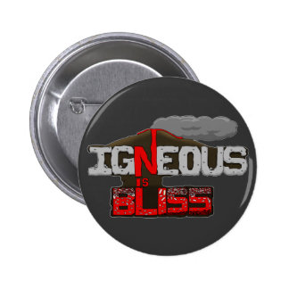 Igneous is Bliss Volcano 2 Inch Round Button