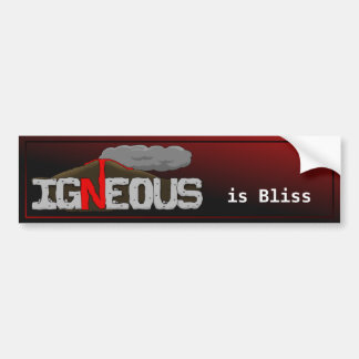 Igneous is Bliss Volcano Bumper Sticker