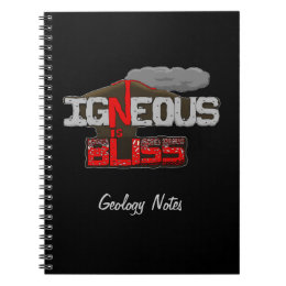 Igneous is Bliss Volcano Notebook