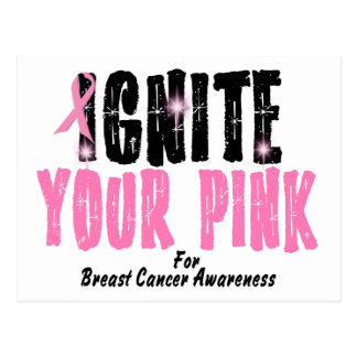 IGNITE YOUR PINK 3 POSTCARD