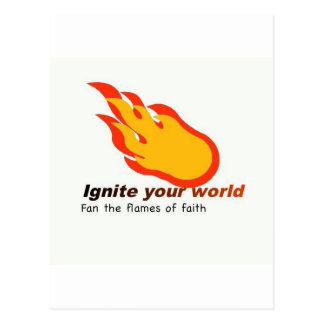 Ignite Your World - Fan the Flames of Faith Postcard