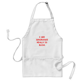 ignorance is bliss adult apron