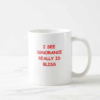 ignorance is bliss mug