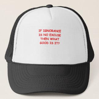 ignorance trucker hat