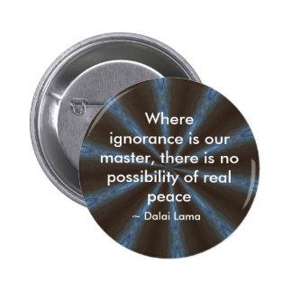 Ignorancia - botón pins