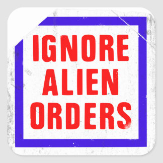 Ignore Alien Orders. Joe Strummer's guitar sticker