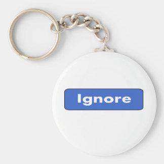 Ignore Basic Round Button Keychain